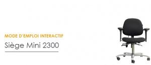 Réglages - Mode d'emploi interactif - Siège ergonomique Mini 2300
