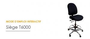 Mode d'emploi interactif du siège ergonomique T6000