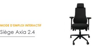 Mode d'emploi interactif Axia 2.4 - Soutien du dos pour les grandes morphologies