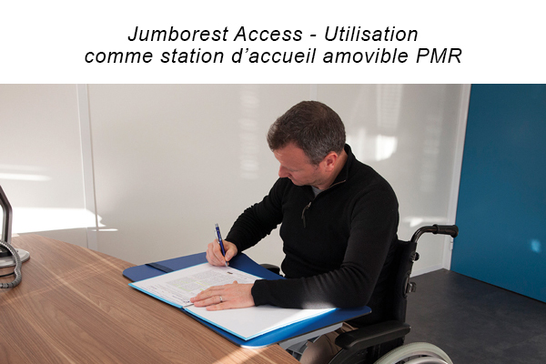 Jumborest Access - Station d'accueil bureau personnes à mobilité réduite