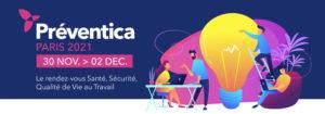 Préventica - Paris - 2021 - salon de la sécurité, la santé et la qualité de vie au travail